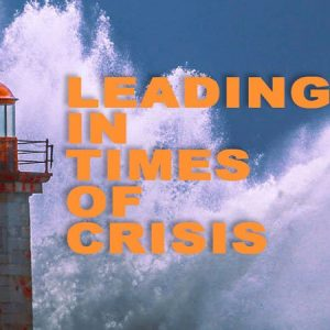 Envision 2021 Leading in Times of Crisis